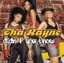 Didn't You Know/Tha' Rayne