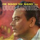 De Mano En Mano Con Cuco Sánchez/Cuco Sánchez