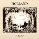 No Control/Holland