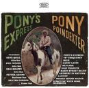 Pony's Express/Pony Poindexter