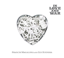 In Love & War/FrancisM & Ely Buendia