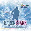 Bärenstark (Die ultimative Biathlon-Hymne)/Peter Sander