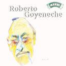 Solo Tango: Roberto Goyeneche/Roberto Goyeneche