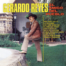 El Amigo Del Pueblo/Gerardo Reyes