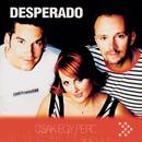 Csak Egy Perc/Desperado