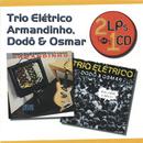 Série 2 EM 1 - Armandinho E Trio Elétrico Dodô E Osmar/Armandinho E Trio Elétrico, Dodô E Osmar