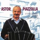 Concierto Para Quinteto/Astor Piazzolla