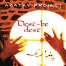 Dest Be Dest/Akatay Project