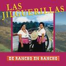 De Rancho A Rancho/Las Jilguerillas