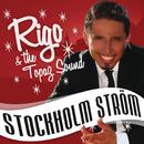 Stockholm Ström/Rigo & The Topaz Sound
