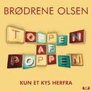 Kun Et Kys Herfra/Brødrene Olsen