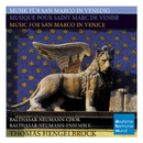 Musik für San Marco in Venedig/Music For San Marco In Venice/Thomas Hengelbrock