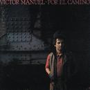 Por el Camino/Victor Manuel
