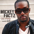 We Young (Clean Version) feat.Nakim/Mickey Factz