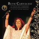 Beth Carvalho 40 Anos de Carreira (Ao Vivo No Theatro Municipal, Vol. 2)/Beth Carvalho