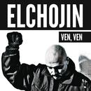 Ven, Ven/El Chojin