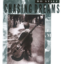 Chasing Dreams/Bo Stief