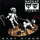 Easy Rider/Ratcat