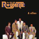 A Ellas/Los Rodarte