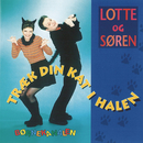 Træk Din Kat I Halen/Lotte & Soren