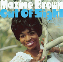 Out Of Sight/Maxine Brown