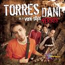 Versus/Torres Dani és a Veni Styx