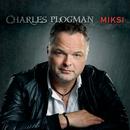 Miksi/Charles Plogman