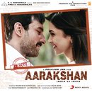 Aarakshan (Original Motion Picture Soundtrack)/Shankar Ehsaan Loy