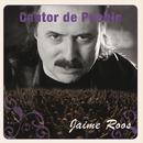 Cantor de Pueblo: Jaime Roos/Jaime Roos