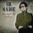 Me Duele La Cabeza ((A Duo Con Eva Amaral)-Edit)/Sr. Nadie