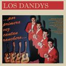 Por Primera Vez Cantan Ranchero ...Los Dandys/Los Dandys