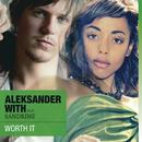Worth It (Feat. Sandrine)/Aleksander With