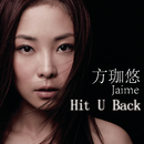 Hit U Back/Jaime Fong