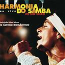 Pé No Chão/Harmonia Do Samba