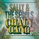 Chain Gang/Sally & The Segols