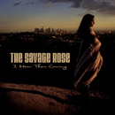 I Hear Them Coming (radio edit)/The Savage Rose