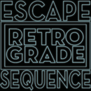 Escape Sequence/Retro/Grade