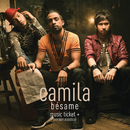 Bésame - Music Ticket+ Exclusive/Camila
