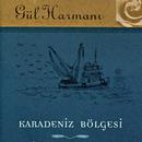 Gul Harmani Karadeniz Bolgesi/Gul Harmani