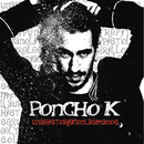 Una Historia Con Las Manos/Poncho K