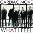 What I Feel/Cardiac Move