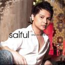 Aku Ada Di Sini/Saiful
