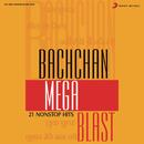 Bachchan Mega Blast/Sudesh Bhosle
