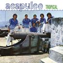 Acapulco Tropical/Acapulco Tropical