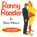 Ronny Rooster och Köttbullelåten/Ronny Rooster