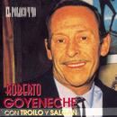 El Polaco Y Yo/Roberto Goyeneche