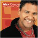 Toda Emoção Vale A Pena/Alex Guedes