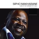 Live At The Durban City Hall/Sipho Makhabane