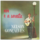 Nós E A Seresta/New Serie/Nelson Gonçalves