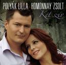 Két szív/Lilla Polyák és Zsolt Homonnay